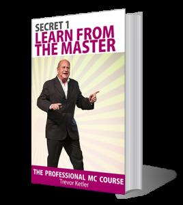 Trevor Ketler - The Professional MC Course - Secret 1
