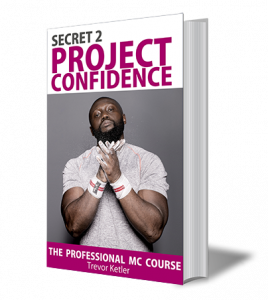 Trevor Ketler - The Professional MC Course - Secret 2