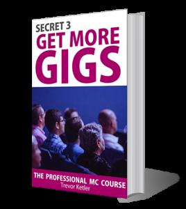 Trevor Ketler - The Professional MC Course - Secret 3