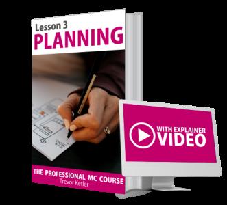 Trevor Ketler - The Professional MC Course - Planning