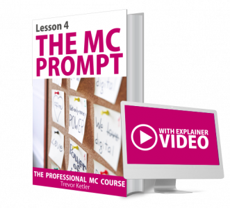 Trevor Ketler - The Professional MC Course - Prompt