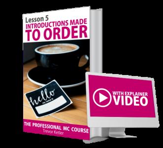 Trevor Ketler - The Professional MC Course - Introductions
